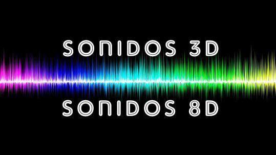 8d y 3d sonidos